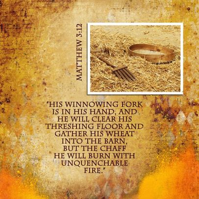 the winnowing fork and the threshing flo